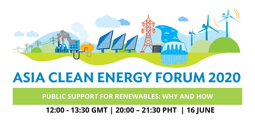 Flyer of the Event - Asia Clean Energy Forum 2020 Public Support for Renewables: Why and how